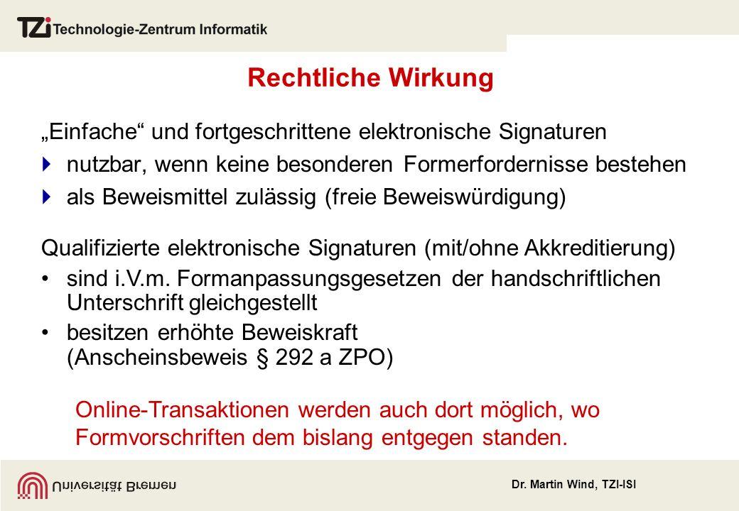 """Rechtliche Wirkung """"Einfache und fortgeschrittene elektronische Signaturen. nutzbar, wenn keine besonderen Formerfordernisse bestehen."""
