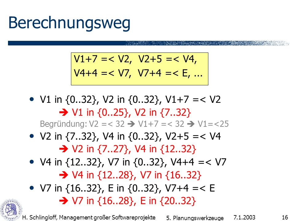 Berechnungsweg V1+7 =< V2, V2+5 =< V4,
