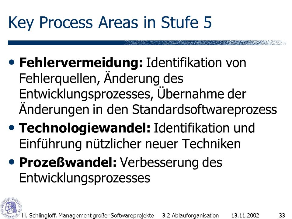 Key Process Areas in Stufe 5