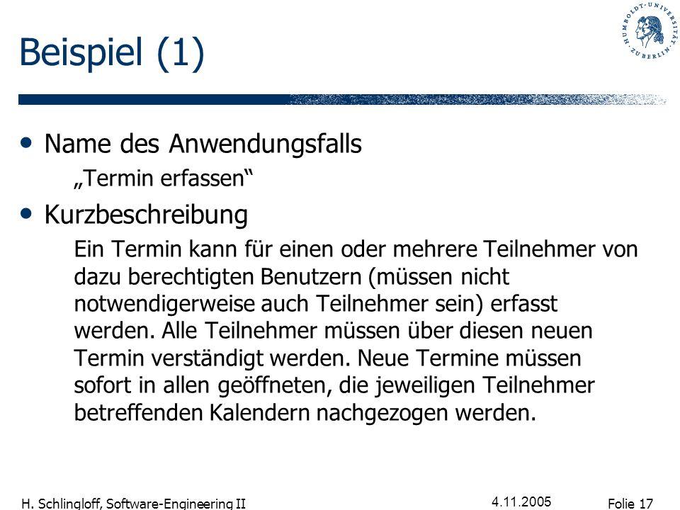 Beispiel (1) Name des Anwendungsfalls Kurzbeschreibung