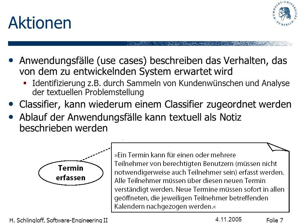 Aktionen Anwendungsfälle (use cases) beschreiben das Verhalten, das von dem zu entwickelnden System erwartet wird.