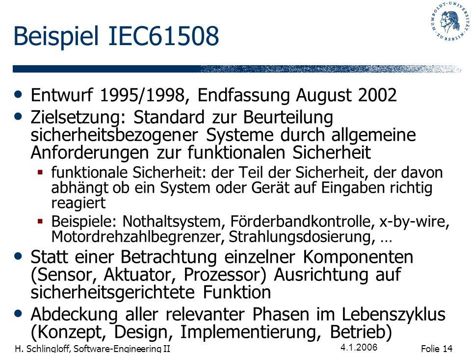 Beispiel IEC61508 Entwurf 1995/1998, Endfassung August 2002