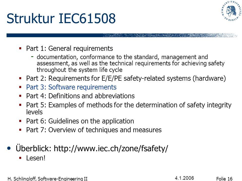 Struktur IEC61508 Überblick: http://www.iec.ch/zone/fsafety/