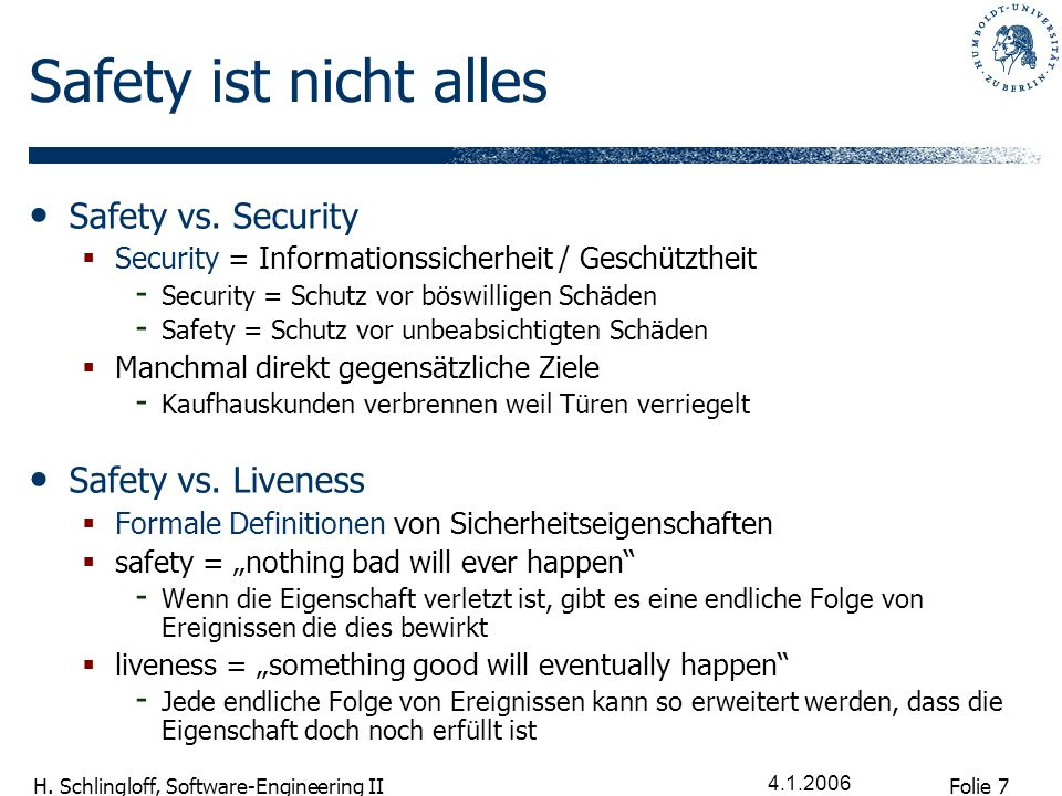 Safety ist nicht alles Safety vs. Security Safety vs. Liveness