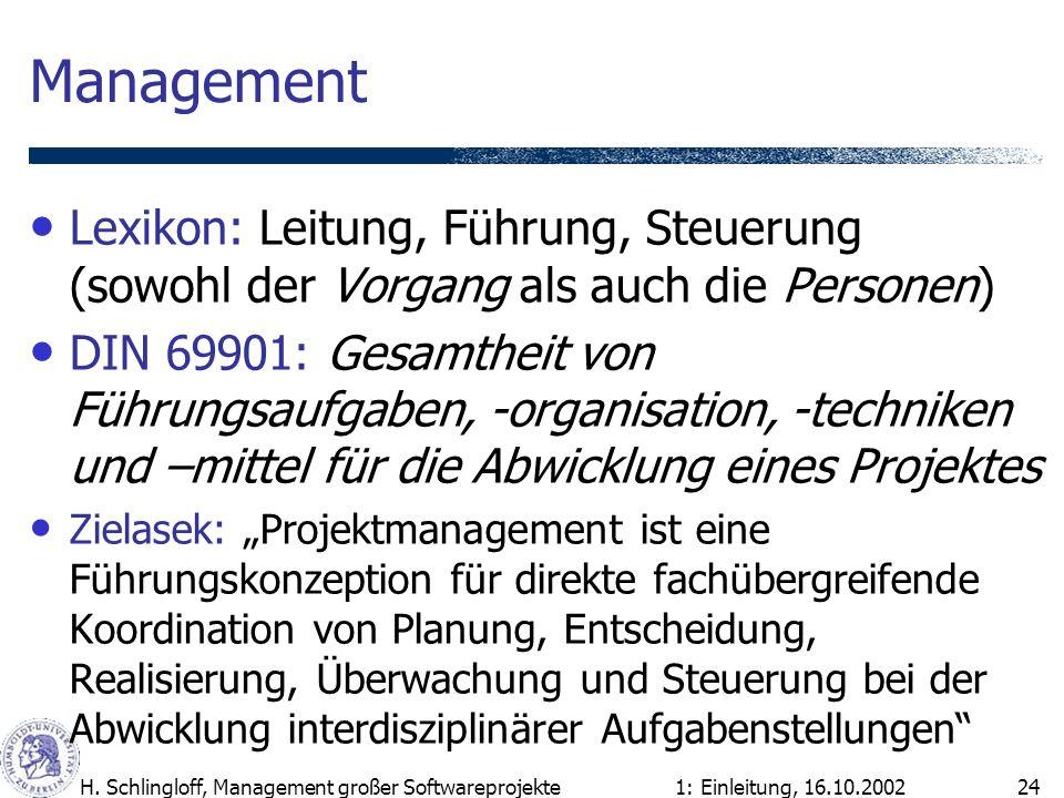 Management Lexikon: Leitung, Führung, Steuerung (sowohl der Vorgang als auch die Personen)