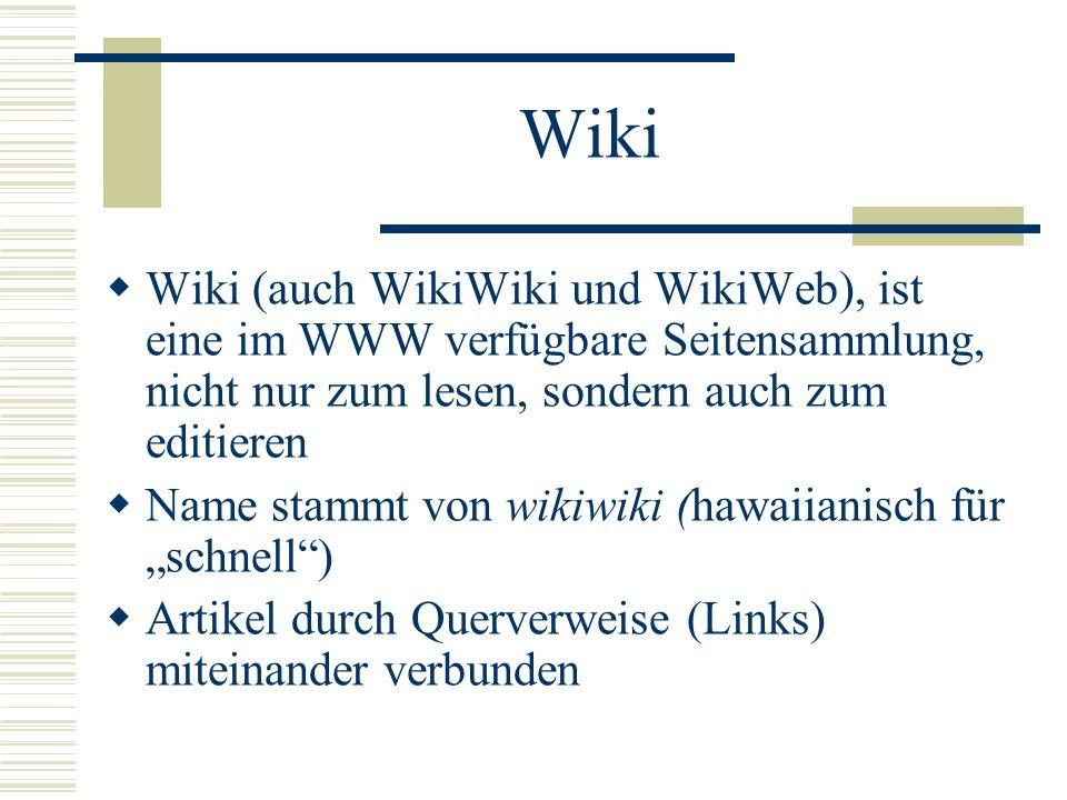 Wiki Wiki (auch WikiWiki und WikiWeb), ist eine im WWW verfügbare Seitensammlung, nicht nur zum lesen, sondern auch zum editieren.