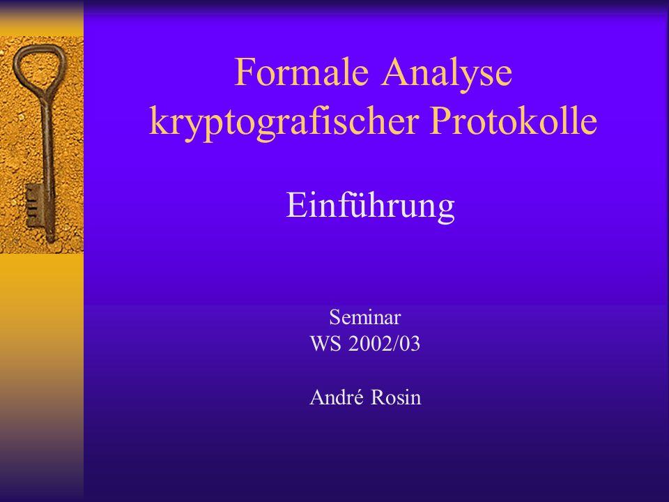 Formale Analyse kryptografischer Protokolle