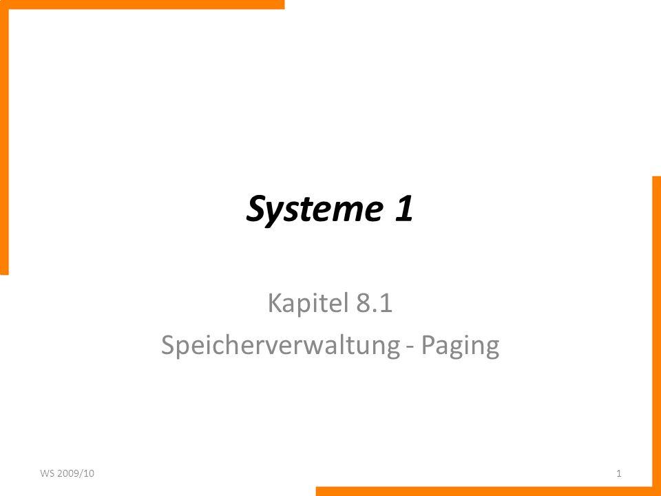 Kapitel 8.1 Speicherverwaltung - Paging