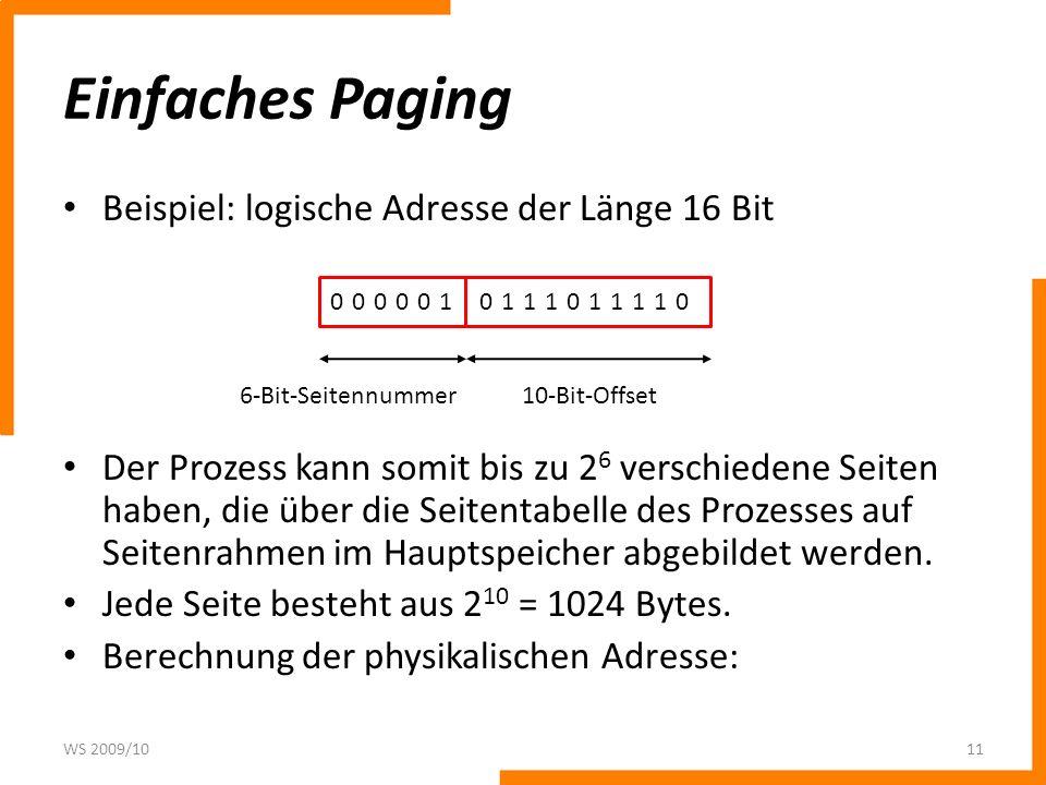 Einfaches Paging Beispiel: logische Adresse der Länge 16 Bit