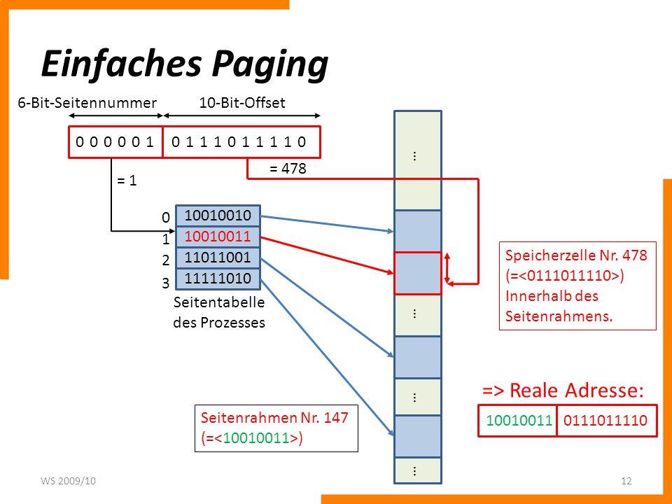 Einfaches Paging => Reale Adresse: 6-Bit-Seitennummer 10-Bit-Offset