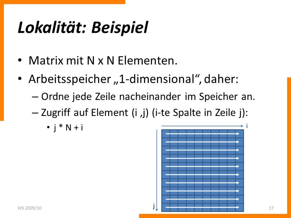 Lokalität: Beispiel Matrix mit N x N Elementen.