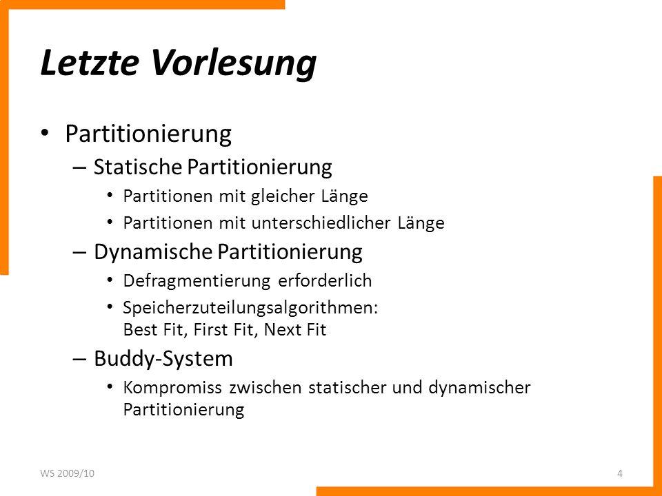 Letzte Vorlesung Partitionierung Statische Partitionierung