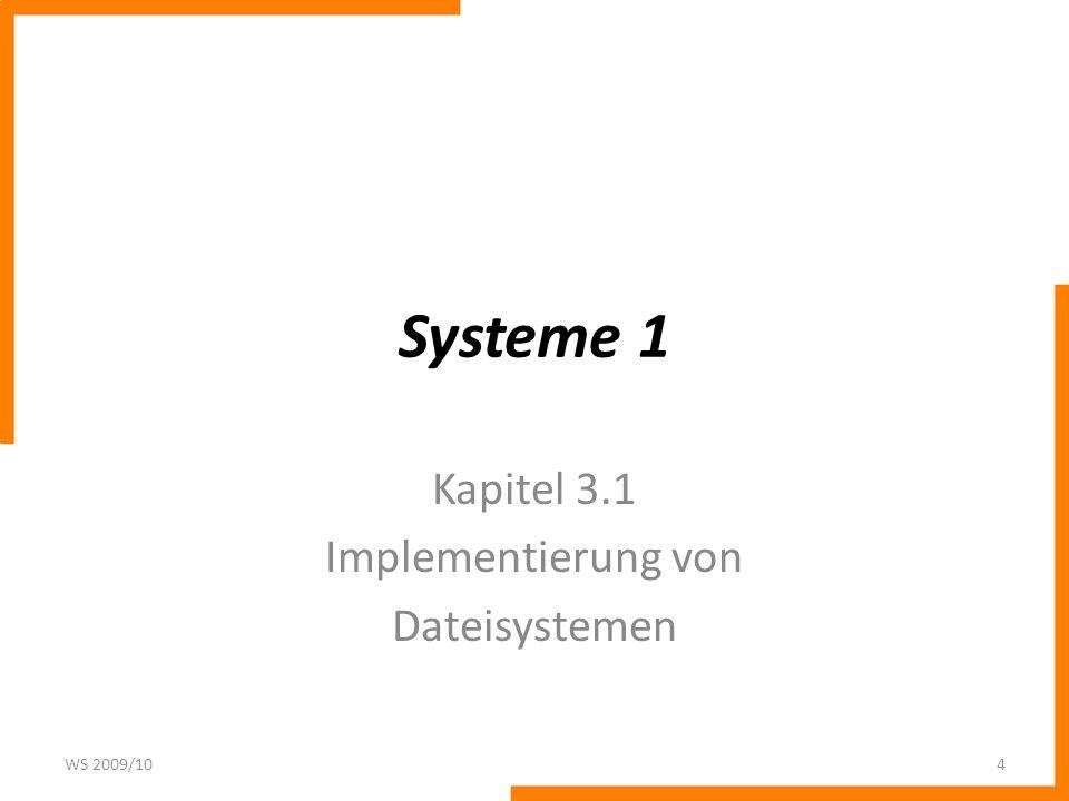 Kapitel 3.1 Implementierung von Dateisystemen