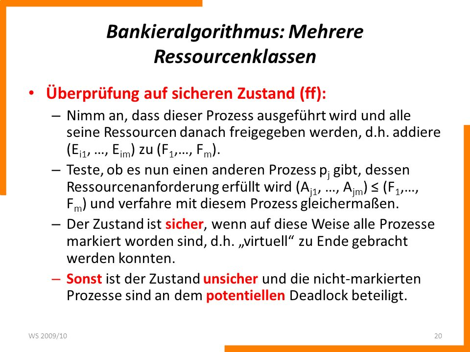 Bankieralgorithmus: Mehrere Ressourcenklassen