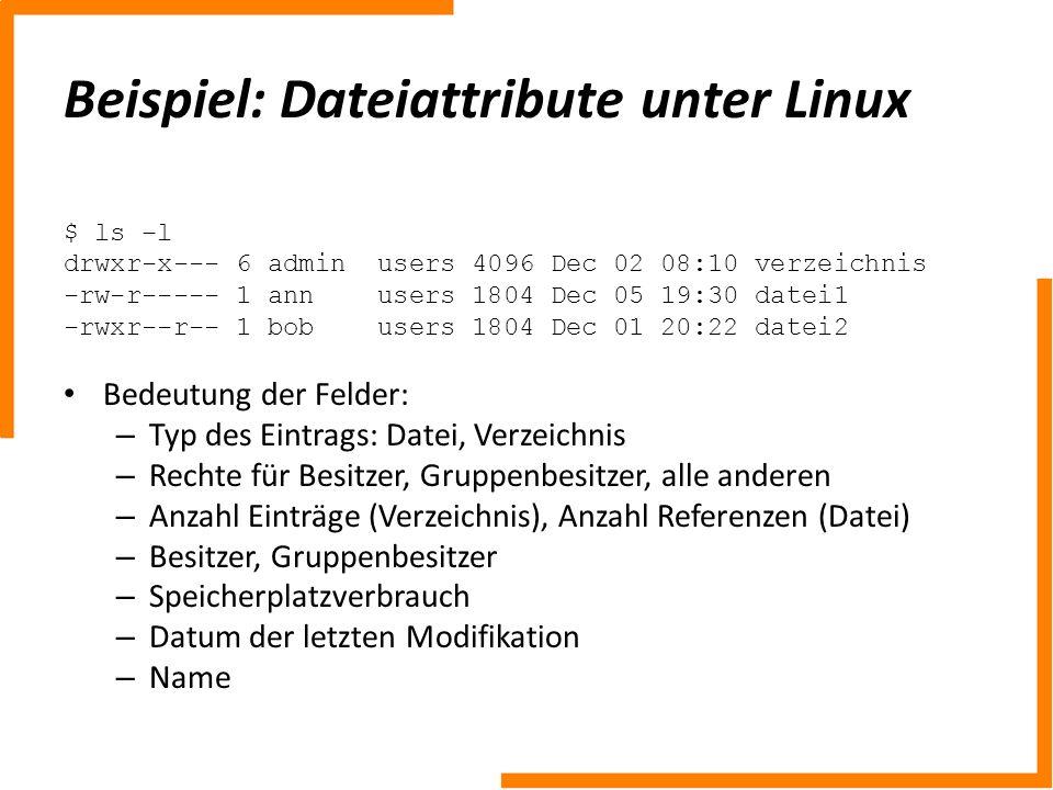 Beispiel: Dateiattribute unter Linux