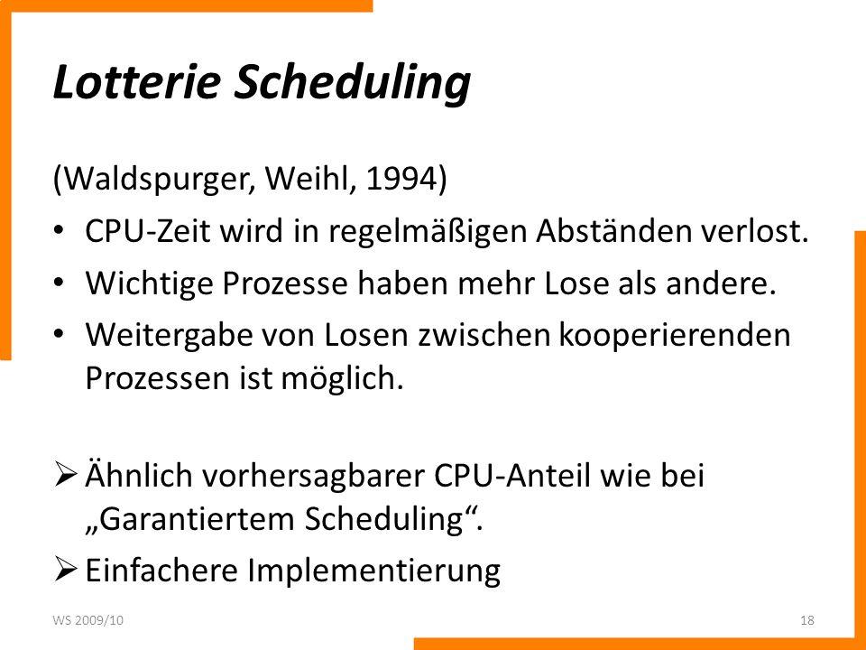 Lotterie Scheduling (Waldspurger, Weihl, 1994)