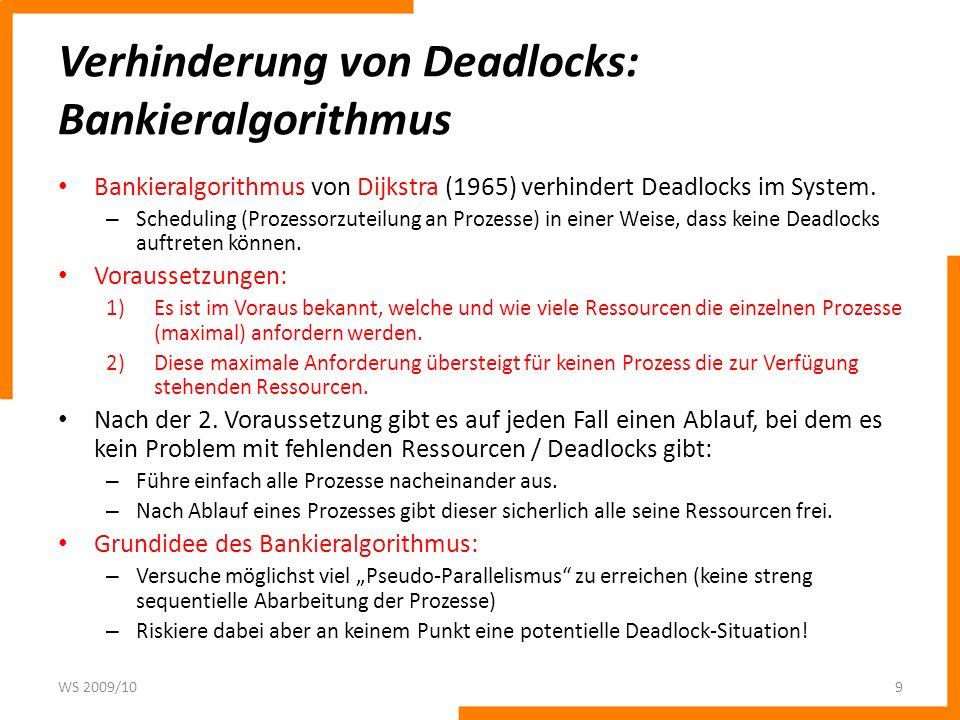 Verhinderung von Deadlocks: Bankieralgorithmus