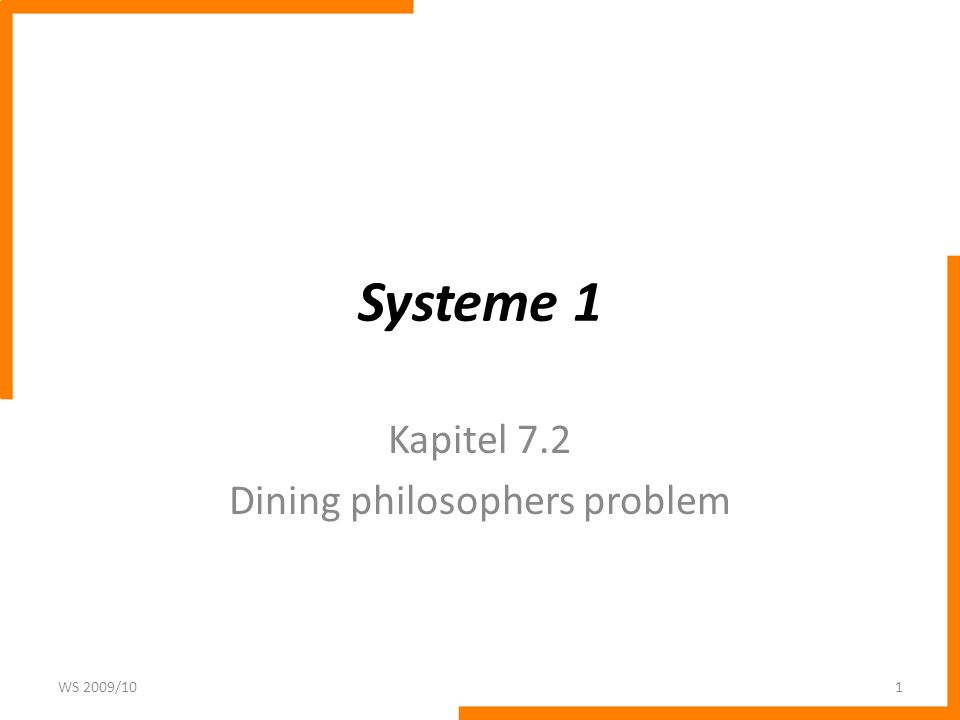 Kapitel 7.2 Dining philosophers problem
