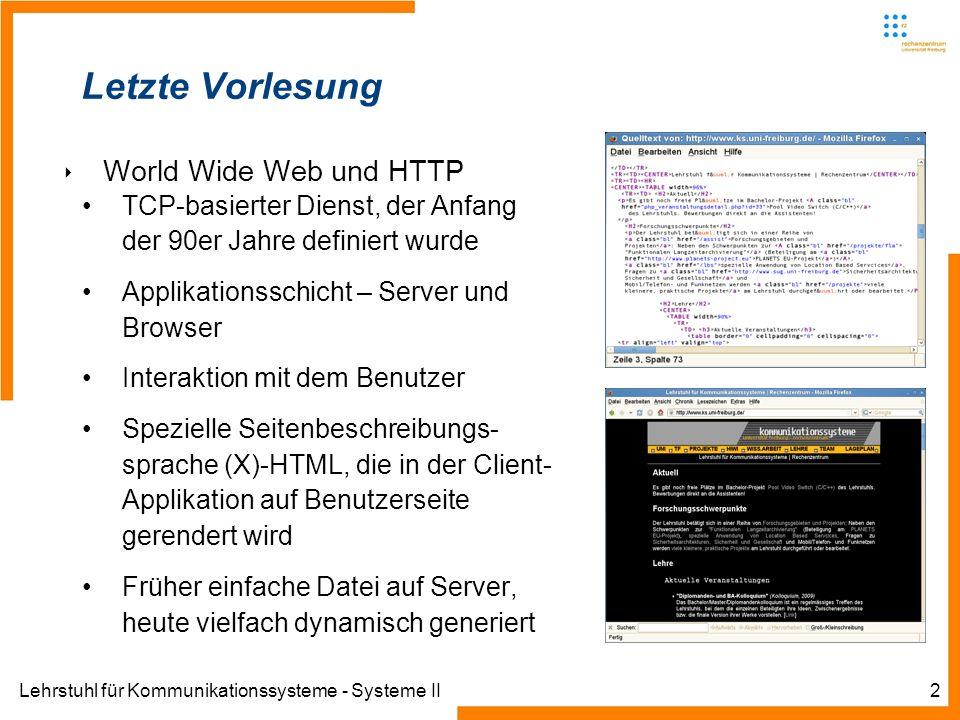 Letzte Vorlesung World Wide Web und HTTP
