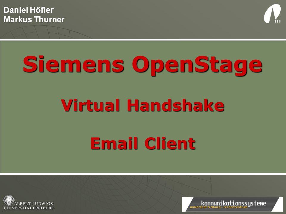 Siemens OpenStage Virtual Handshake Email Client Daniel Höfler