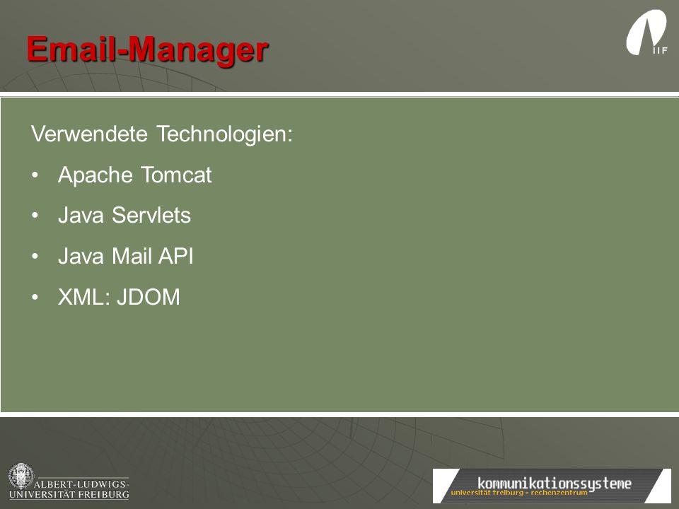 Email-Manager Verwendete Technologien: Apache Tomcat Java Servlets