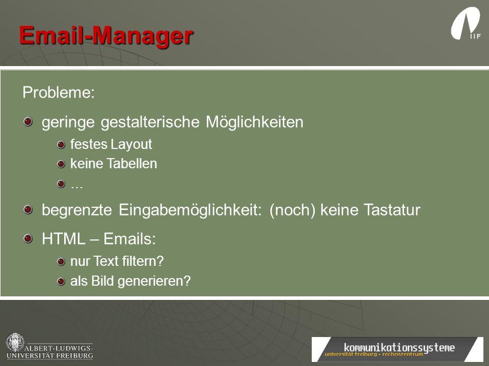 Email-Manager Probleme: geringe gestalterische Möglichkeiten