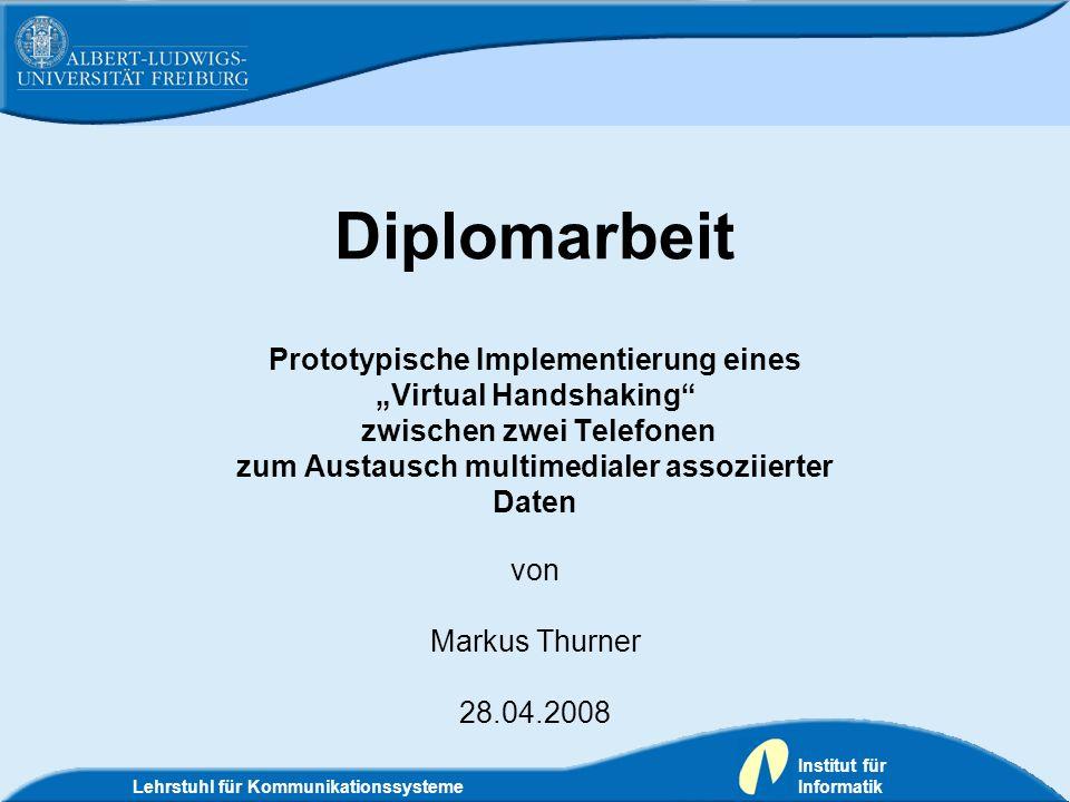 """Diplomarbeit Prototypische Implementierung eines """"Virtual Handshaking"""