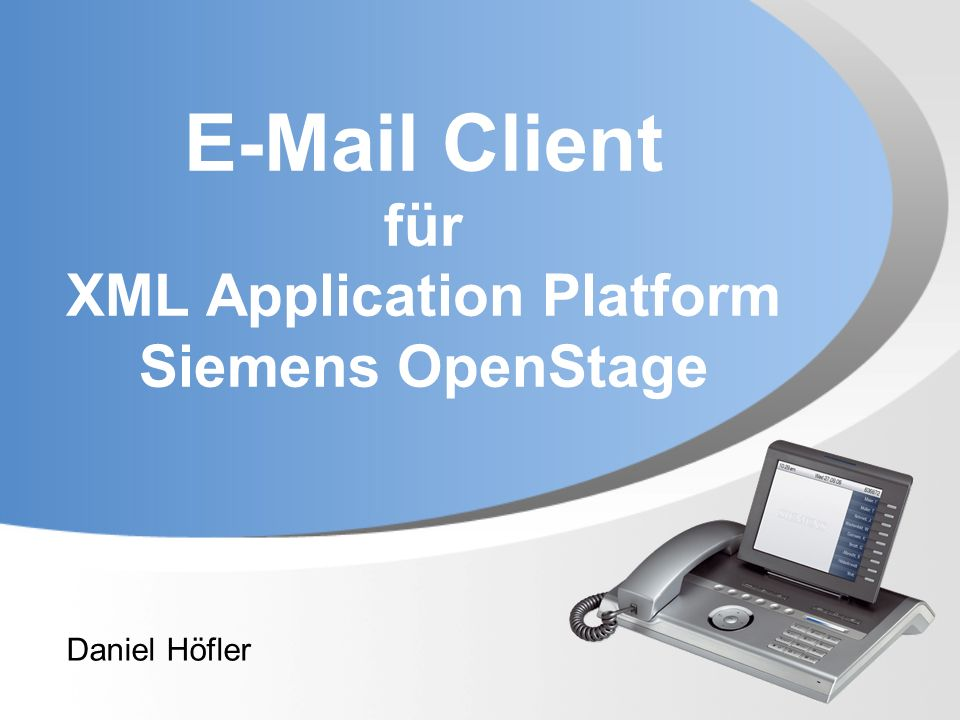 E-Mail Client für XML Application Platform Siemens OpenStage