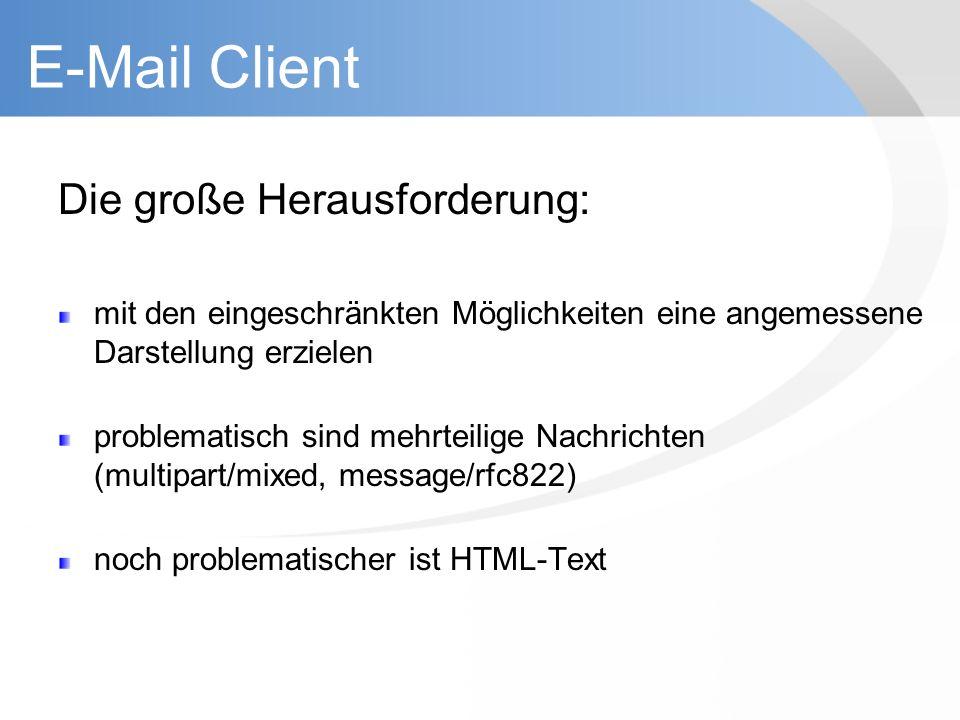 E-Mail Client Die große Herausforderung: