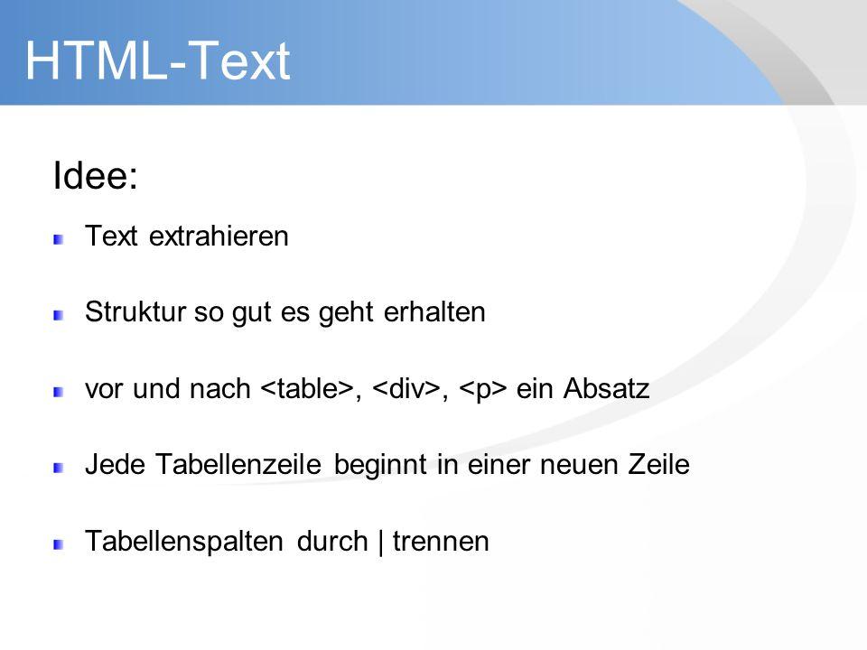 HTML-Text Idee: Text extrahieren Struktur so gut es geht erhalten