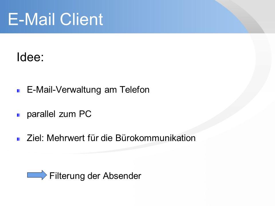 E-Mail Client Idee: E-Mail-Verwaltung am Telefon parallel zum PC