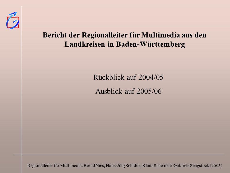 Bericht der Regionalleiter für Multimedia aus den Landkreisen in Baden-Württemberg