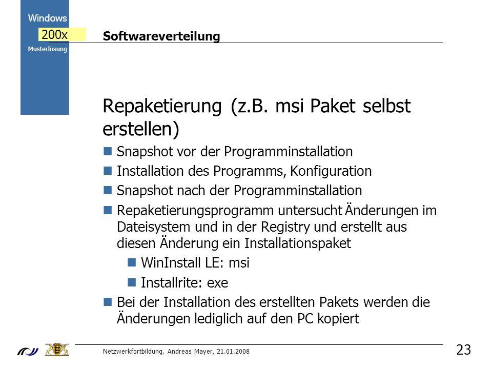 Repaketierung (z.B. msi Paket selbst erstellen)