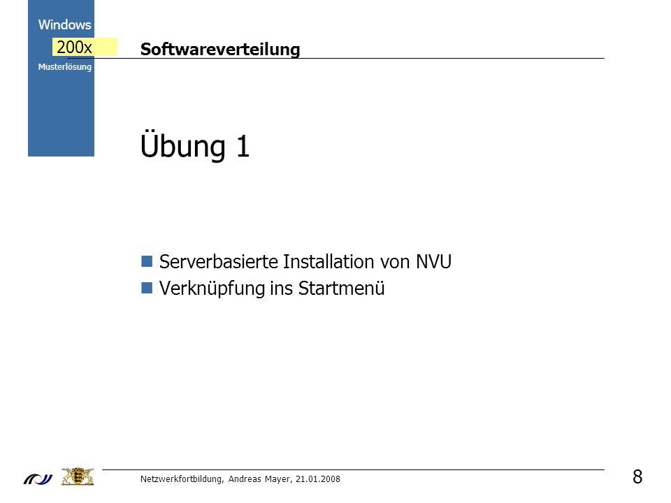 Übung 1 Serverbasierte Installation von NVU Verknüpfung ins Startmenü