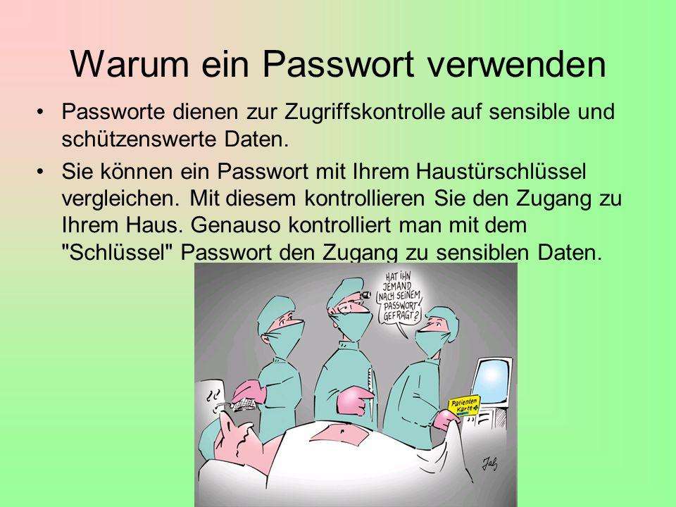 Warum ein Passwort verwenden
