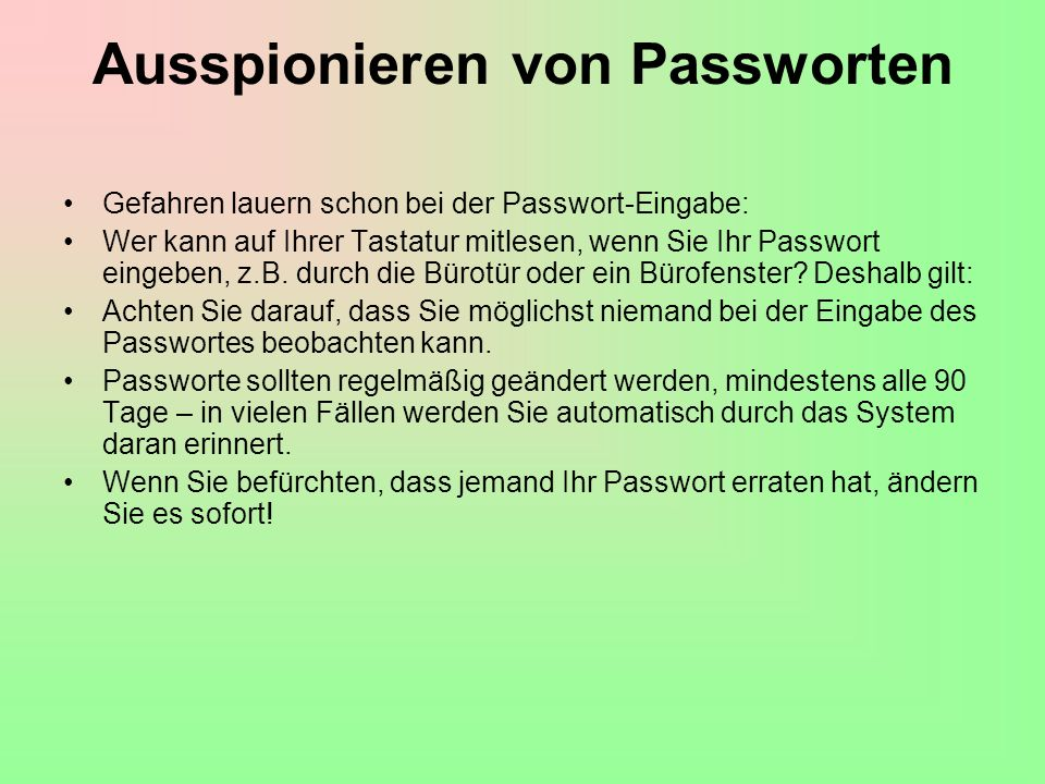 Ausspionieren von Passworten
