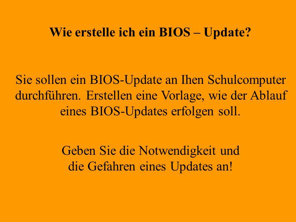 Wie erstelle ich ein BIOS – Update