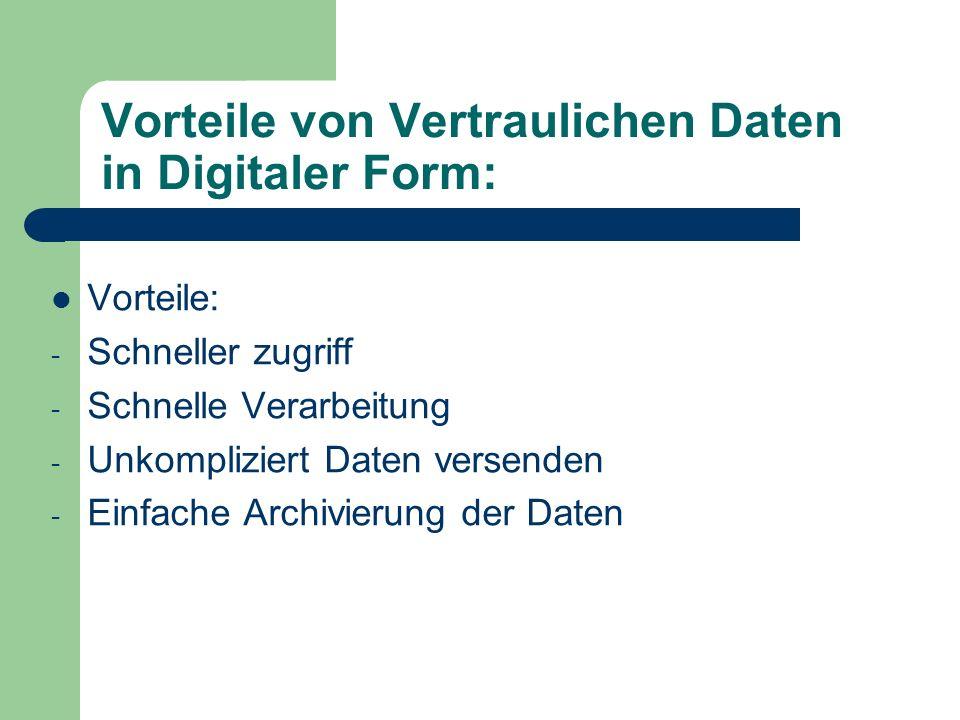 Vorteile von Vertraulichen Daten in Digitaler Form: