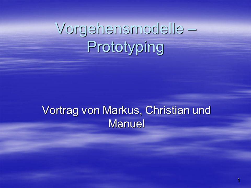 Vorgehensmodelle – Prototyping