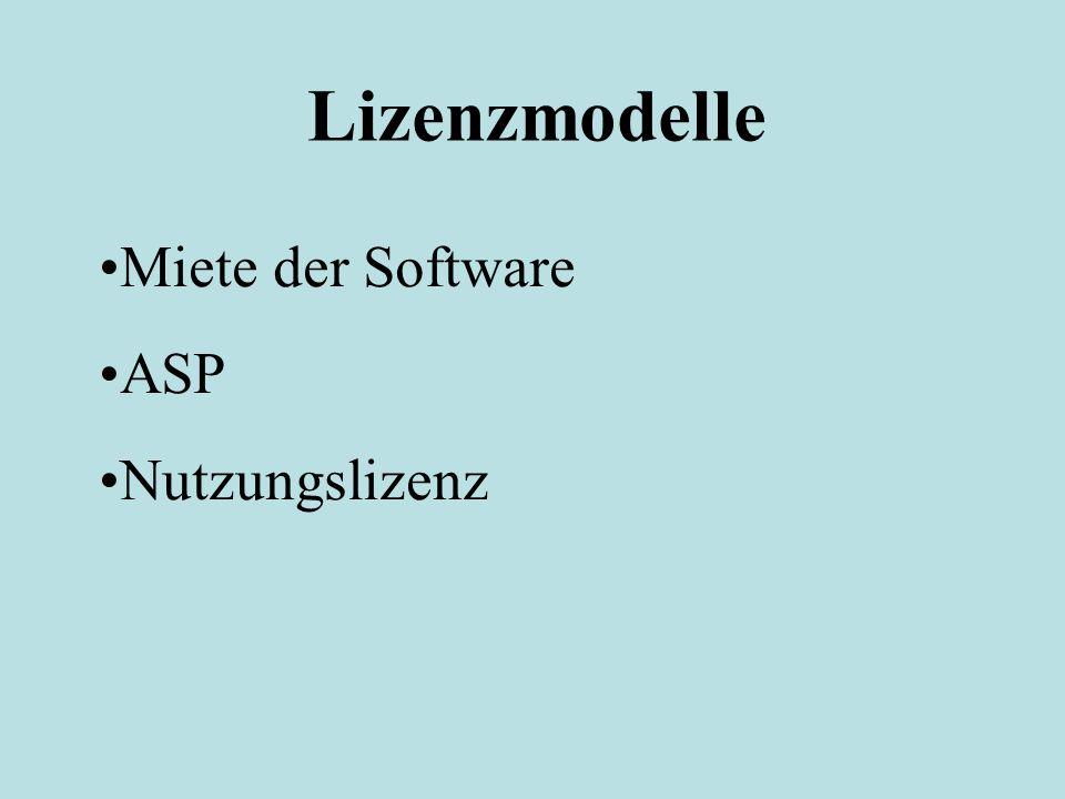 Lizenzmodelle Miete der Software ASP Nutzungslizenz
