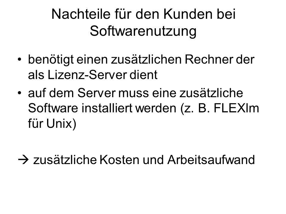 Nachteile für den Kunden bei Softwarenutzung