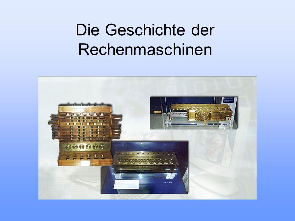 Die Geschichte der Rechenmaschinen
