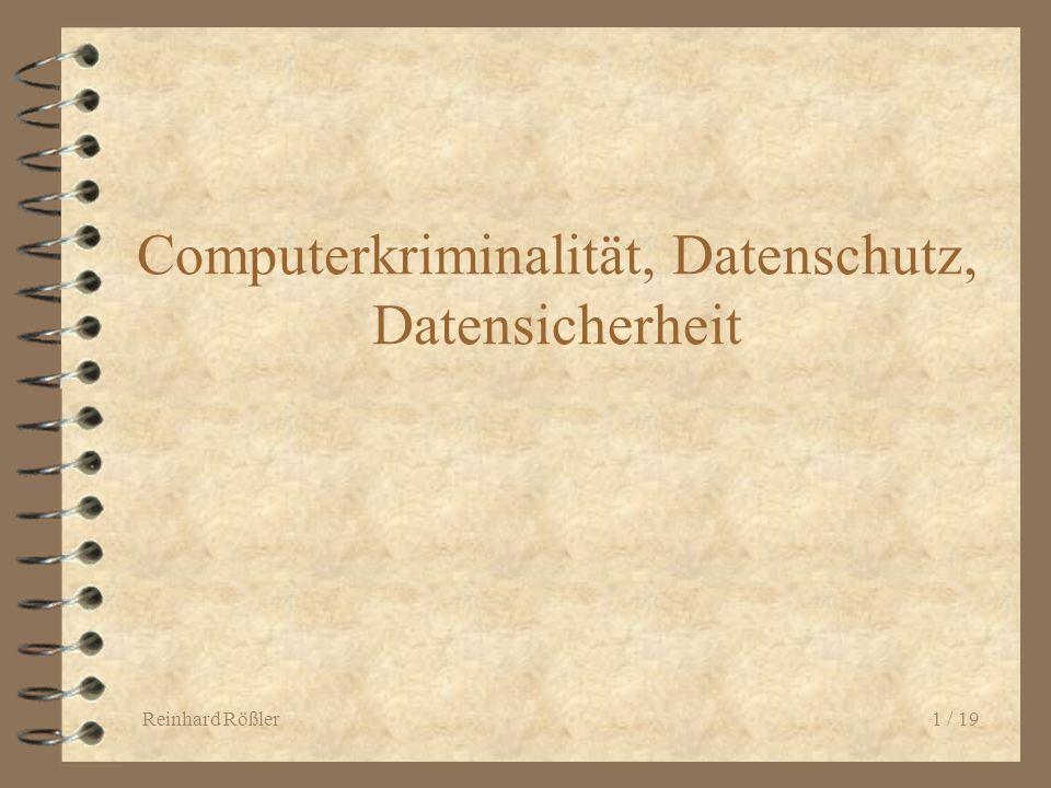 Computerkriminalität, Datenschutz, Datensicherheit