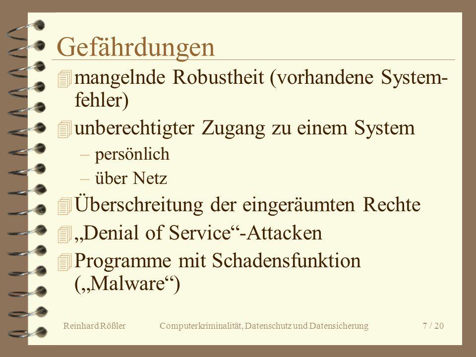 Gefährdungen mangelnde Robustheit (vorhandene System-fehler)