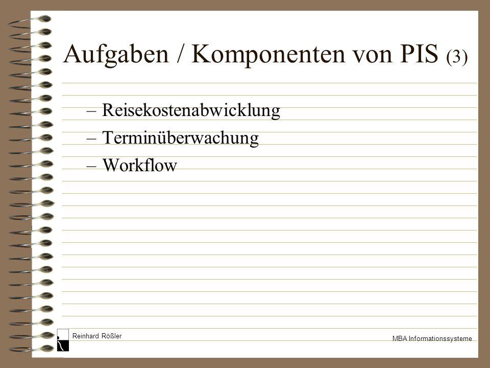 Aufgaben / Komponenten von PIS (3)