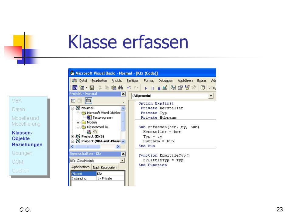 Klasse erfassen C.O. VBA Daten Modelle und Modellierung