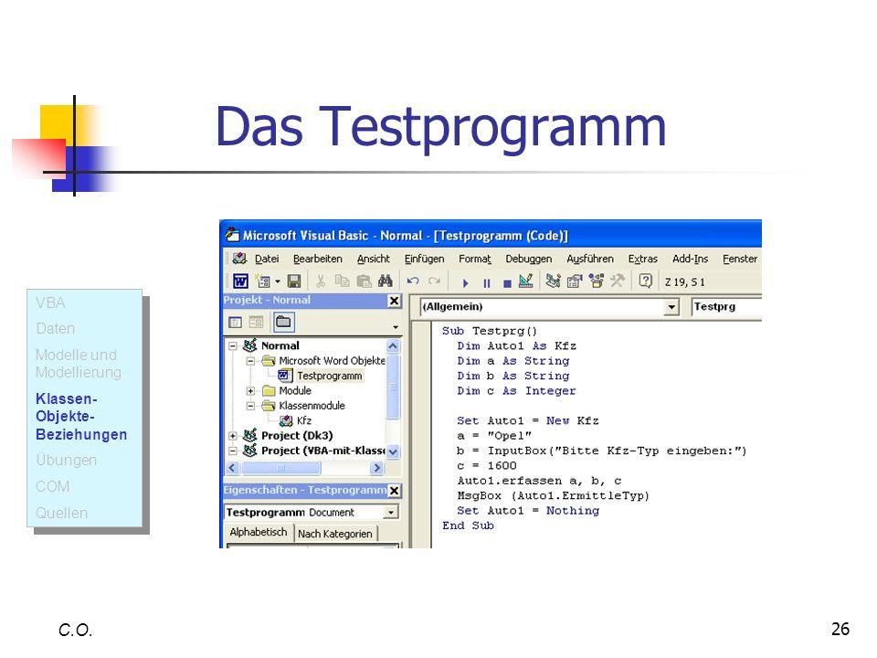 Das Testprogramm C.O. VBA Daten Modelle und Modellierung