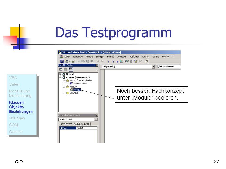 """Das Testprogramm Noch besser: Fachkonzept unter """"Module codieren."""