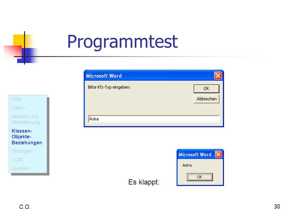 Programmtest Es klappt: C.O. VBA Daten Modelle und Modellierung