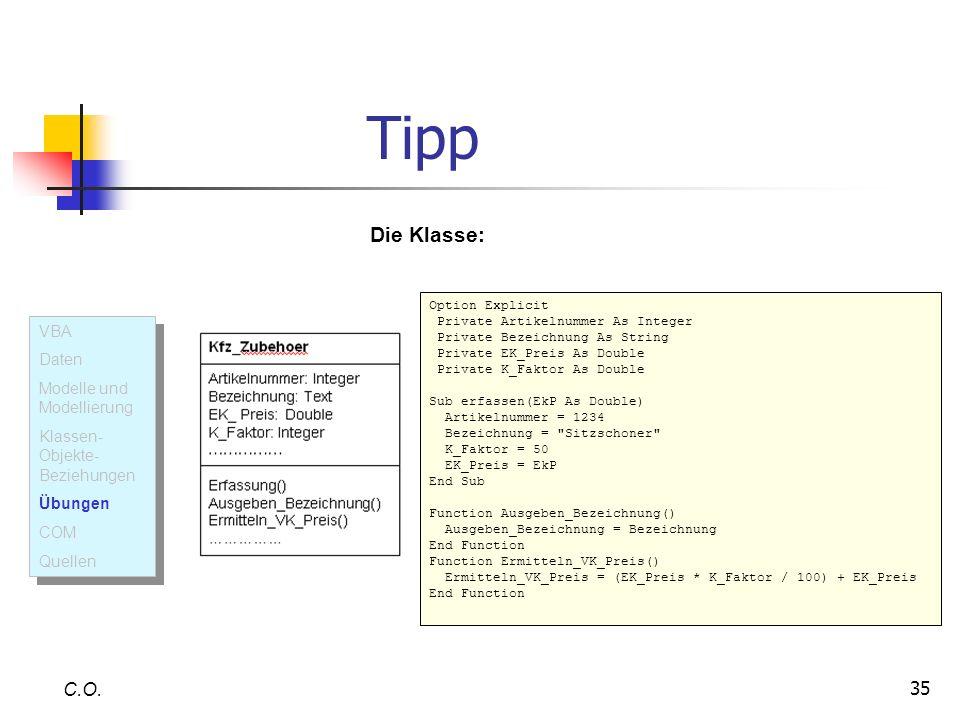 Tipp Die Klasse: C.O. VBA Daten Modelle und Modellierung